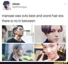 Mansae era hairstyles..that haircut on Mingyu is so attractive it actively is pissing me off... I can't enjoy it personally so it's pure aggravation..