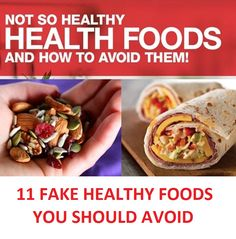 Some studies show that every other 'healthy' food is actually unhealthy food. They are full of additives and sugars. Here is the fake healthy foods list.