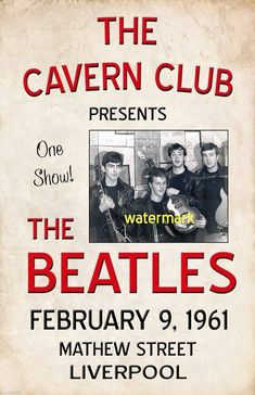 The Beatles at The Cavern Club, Liverpool Feb 1961 Foto Beatles, Beatles Poster, Beatles Love, Les Beatles, Pin Ups Vintage, Rock Band Posters, Music Genius, Vintage Concert Posters, Tour Posters