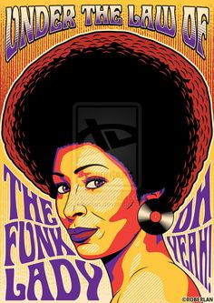 poster Funk Lady by roberlan - Disco Funk, 70s Funk, Sexy Black Art, Black Love Art, Samba, Mode Disco, Funk Bands, Music Illustration, Parliament Funkadelic