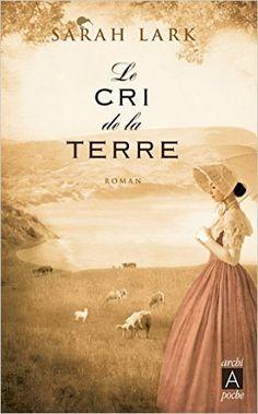 Amazon.fr - LE CRI DE LA TERRE - Sarah Lark - Livres