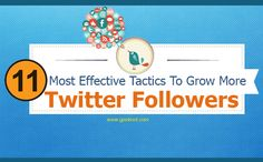 11 Most Effective Tactics To Grow More Twitter Followers For Your Website  Are you looking to improve your Twitter following for your business?  Are you ready to attract more followers on Twitter?  Do you really looking to grow a larger and more Twitter following?