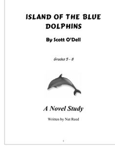 Island of the Blue Dolphins - Comprehensive Novel Study Unit (FREE)