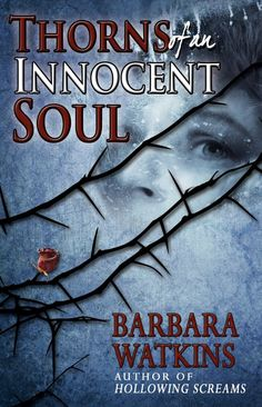 thorns of an innocent soul by Barbara Watkins available free for limited time on Kindle