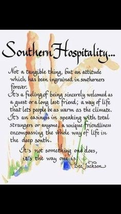 Southern Hospitality our way of life Southern Girls, Southern Pride, Southern Sayings, Southern Comfort, Southern Charm, Southern Living, Simply Southern, Country Living, Southern Heritage