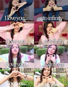 i love you for infinity bethany mota!!!