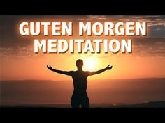 Bereit für den Tag - Motiviert und Entspannt | Guten Morgen Meditation - YouTube