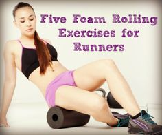 http://running.answers.com/prevent-injuries/five-foam-rolling-exercises-for-runners