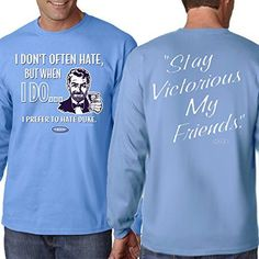 Blue T-Shirt Sm-5X Stay Victorious Smack Apparel Duke Basketball Fans I Dont Often Hate Anti-Carolina