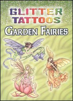 Glitter Tattoos Garden Fairies (Dover Tattoos) Glitter Tattoos Garden Fairies With 6 Tattoos Fairy Tattoo Designs, Tattoo Designs For Girls, Wrist Tattoo Cover Up, Dash Of Glitter, Flower Wrist Tattoos, Beautiful Flower Designs, Fairy Crafts, Fairy Art, Tatoo