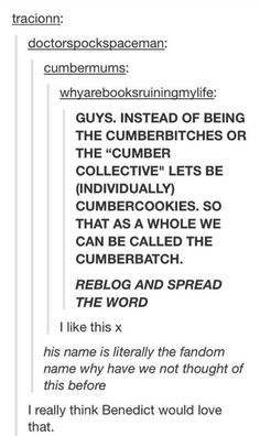 "So simple its brilliant!  PLEASE SHARE!  I don't like the term ""cumberbitches""...this is perfect."