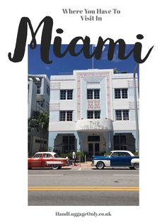 14 Amazing Things To See And Do When Visiting Miami