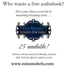 Visit www.missmabels.com to win the Miss Mabel's School for Girls audiobook. 25 available! #audiobook #missmabels #fantasy