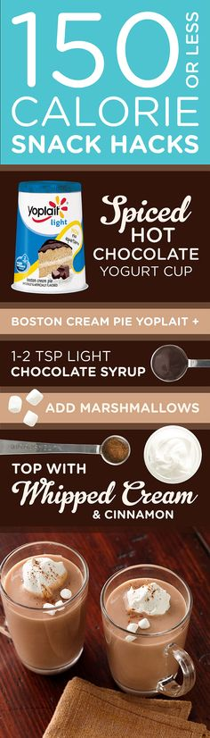 Take your hot chocolate up a notch with this Spiced Hot Chocolate Yogurt Cup! With a Yoplait Light Boston Cream Pie yogurt, light chocolate syrup, marshmallows, and a dollop of whip cream & pinch of cinnamon -this hot chocolate has the taste of indulgence without all the calories.