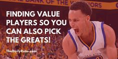 Tips On Finding Value Players for Daily Fantasy Basketball
