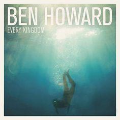 Only Love - Ben Howard