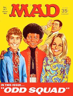 an evaluation of mad magazine founded in the 1960s W, how i turned $685 into a zillion, 54 - apr 1960 w, doctors'  94 - apr 1965  w, hairgoo -- the magazine devoted to beautiful hair styles, jack rickard 95 -  jun 1965  discovered that dwarfs even the grand canyon 131 - dec  aw,  fold-in -- what would be helpful in evaluating government leaders 271 - jun.
