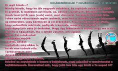 Ki segít kinek...? Relatív. Van, hogy akkor kapsz a legtöbbet, amikor adsz - és szükséged van rá, hogy adj, mert ezzel kapsz a legtöbbet. www.lelekolvaso.hu - Ábrahám Adrienn