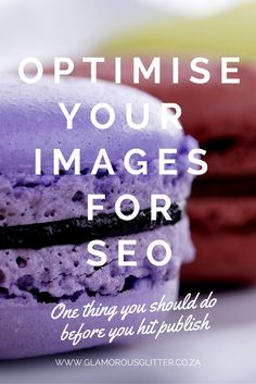 nice One thing you should do before you hit publish: Optimise your blog images for SE...