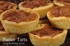 THE BEST BUTTER TARTS ~EVER~!  Click on picture for Recipe! & Enjoy.   **A little tip I use- instead of using just plain cream, I use coffee creamer! Any flavor will do! :)