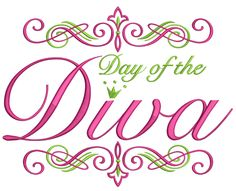 DAY OF THE DIVA
