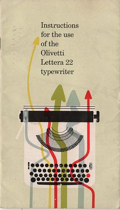 Instruction manual for an Olivetti Lettera 22 typewriter. Illustration by Giovanni Pintori Gfx Design, Retro Design, Design Art, Print Design, 1950s Design, Vintage Prints, Vintage Posters, Olivetti Typewriter, Buch Design