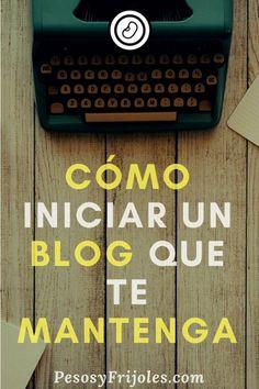 9 pasos para iniciar un blog exitoso