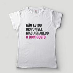 0391a6446 Camisetas engraçadas divertidas diferentes Frases · Camisa Feminina nao  estou disponivel mas agradeco Carnaval