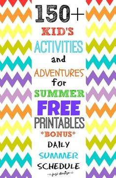 150+ Activities for Kids on Summer Break + Summer Schedule for Kids - FREE Printables! · Josi Denise