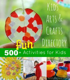 Kids Arts and Crafts Directory -- More Than 500 Fun, Artful Activities for Children!