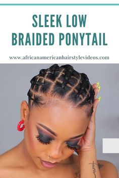 Rubberband+Sleek Low Braided Ponytail Style for 4c Hair. One of the best and spiciest ponytail on 4c natural hair Natural Braided Hairstyles, Natural Updo, Natural Hairstyles For Kids, Elegant Hairstyles, Natural Hair Styles, Protective Hairstyles, Cornrow Braid Styles, Ponytail Styles, Sleek Ponytail