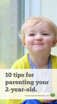 Learn what's typical for a 2 and 3 year old child, and find 10 tips for managing the ups and downs of daily life with a toddler!