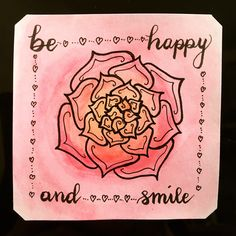 """""""Be happy an smile"""" Quotes/Sprüche"""
