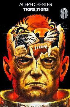 Alfred Bester - tiger! tiger!