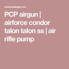 PCP airgun | airforce condor talon talon ss | air rifle pump