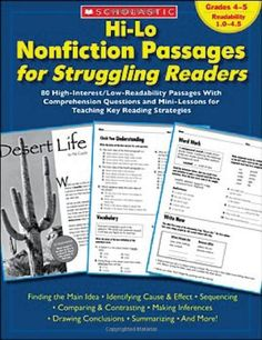 Hi-Lo Nonfiction Passages for Struggling Readers: Grades 4-5: 80 High-Interest/Low-Readability Passages With Comprehension Questions and Mini-Lessons for Teaching Key Reading Strategies/