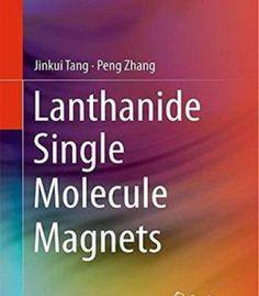 Lanthanide Single Molecule Magnets PDF