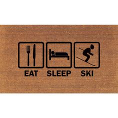 Eat Sleep Ski Snow Skiing Snow Ski Door Mat Coir Doormat Rug 2 X 2 11... ($38) ❤ liked on Polyvore featuring home, rugs, brown, dark olive, floor & rugs, home & living, coir rugs, coir outdoor mats, coir doormat and coconut fiber mat