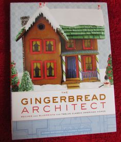 The Gingerbread Architect (book) by Susan Matheson and Lauren Chattman