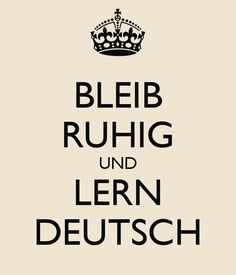 Personalised Posters with a 'BLEIB RUHIG UND LERN DEUTSCH' design. Perfect wall-art for inspiring positivity and calm. Several sizes available, posters and adhesive wall posters. Dutch Language, German Language Learning, Learn A New Language, Learn Dutch, Learn German, German Grammar, German Words, German Resources, Personalised Posters