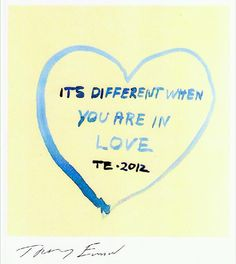 LTB Tracey Emin It's different when your in love. | Urban Art Association