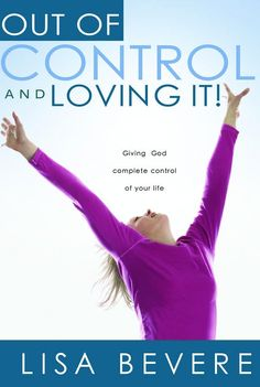 Giving God Complete Control of Your Life. Out of Control and Loving It! will help you surrender your life–your marriage, children, finances, job, and ministry – to God. Leave fear and... OUT OF CONTROL AND LOVING IT / LISA BEVERE