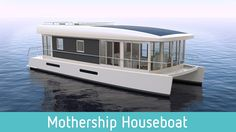 The World's First Solar Powered Houseboat