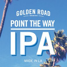 Golden Road Brewing | Point the Way IPA