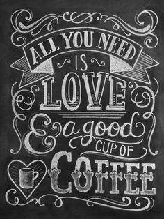 All you need is love...and coffee