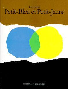 Petit-Bleu et Petit-Jaune / Léo Lionni