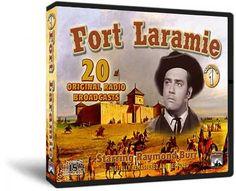 Fort Laramie radio show starring Raymond Burr