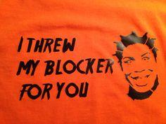 Crazy Eyes: I threw my blocker at you T shirt