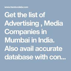 List of Advertising , Media Companies in Mumbai In Mumbai, Hyderabad, Advertising, India, Marketing, Goa India, Indie, Indian