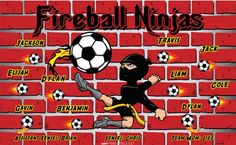 Fireball Ninjas B54045  digitally printed vinyl soccer sports team banner. Made in the USA and shipped fast by BannersUSA.  You can easily create a similar banner using our Live Designer where you can manipulate ALL of the elements of ANY template.  You can change colors, add/change/remove text and graphics and resize the elements of your design, making it completely your own creation.